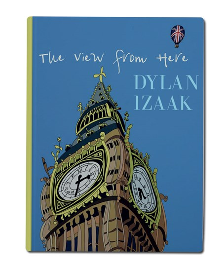 The View From Here by Dylan Izaak - Open Edition Book